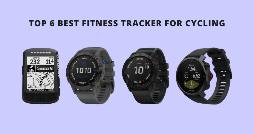 Best Fitness Tracker for Cycling 2021 Review – Top 6 Picks
